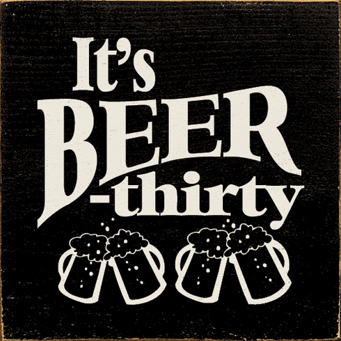 Food & Drink Sign...It's Beer-Thirty