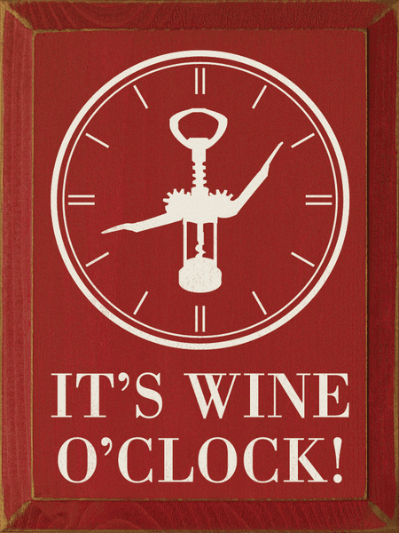 Food & Drink Sign...It's Wine O'Clock! (Clock & Bottle Opener)