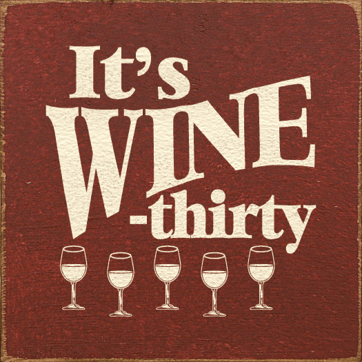 Food & Drink Sign...It's Wine-Thirty