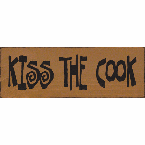 Food & Drink Sign...Kiss The Cook