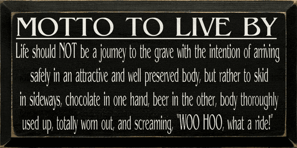 Food & Drink Sign...Motto To Live By...Chocolate And Beer