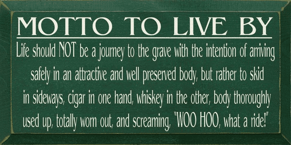 Food & Drink Sign...Motto To Live By...Cigar And Whiskey