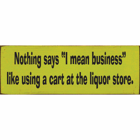 "Food & Drink Sign...Nothing Says ""I Mean Business"" Like Using A Cart"