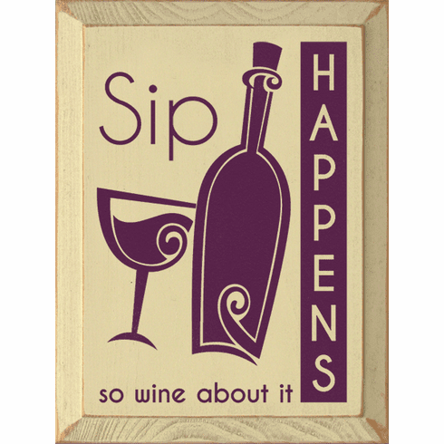 Food & Drink Sign...Sip Happens