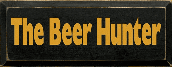 Food & Drink Sign...The Beer Hunter