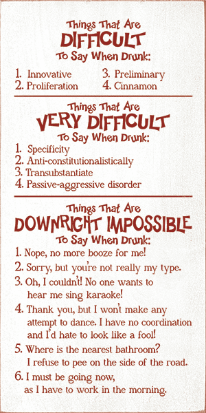 Food & Drink Sign...Things That Are Difficult To Say When Drunk
