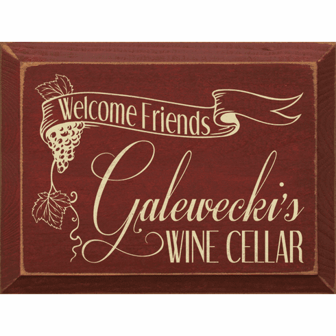 Food & Drink Sign...Welcome Friends - Custom Name Wine Cellar