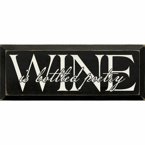 Food & Drink Sign...Wine Is Bottled Poetry