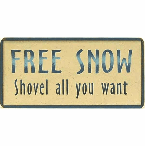 Free Snow . . . Shovel all you want