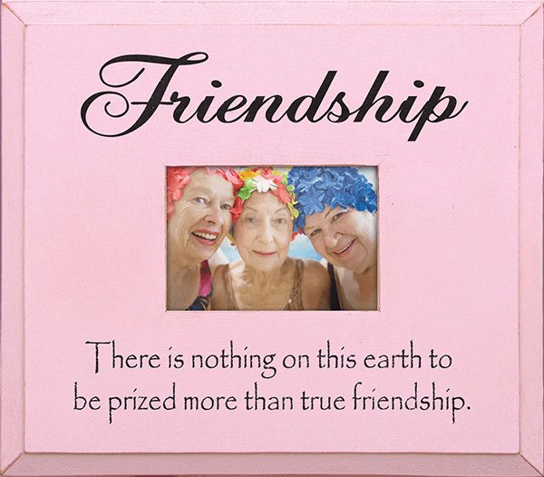 Friendship - There is Nothing on This Earth...Frame