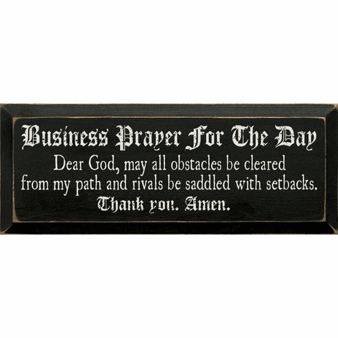 Funny Sign...Business Prayer For The Day