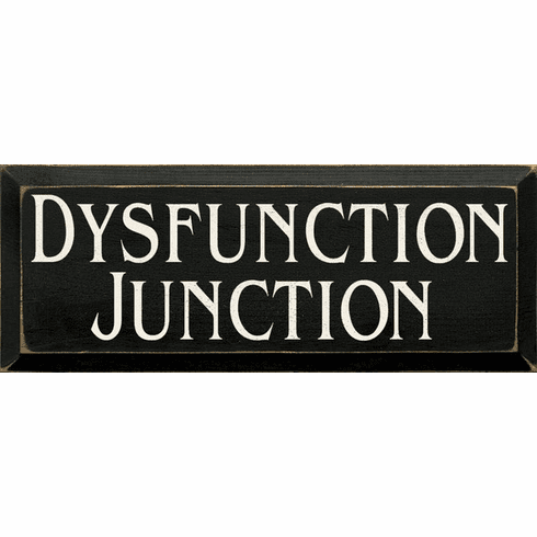 Funny Sign...Dysfunction Junction