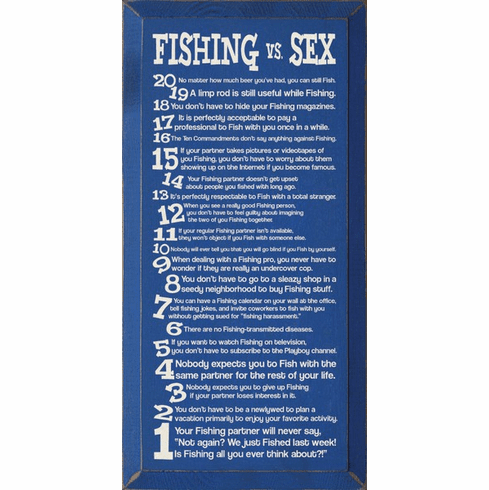 Funny Sign...Fishing Vs. Sex - 20 Funny Comparisons