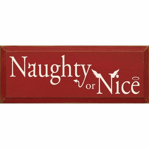 Funny Sign...Naughty Or Nice