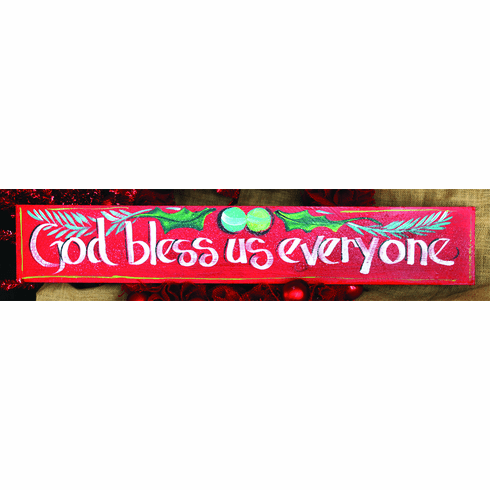God Bless Us Everyone Merry Christmas Sign, 32in x 6in