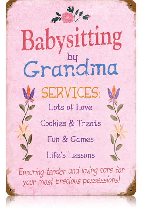 Grandma Babysitting Sign - Large