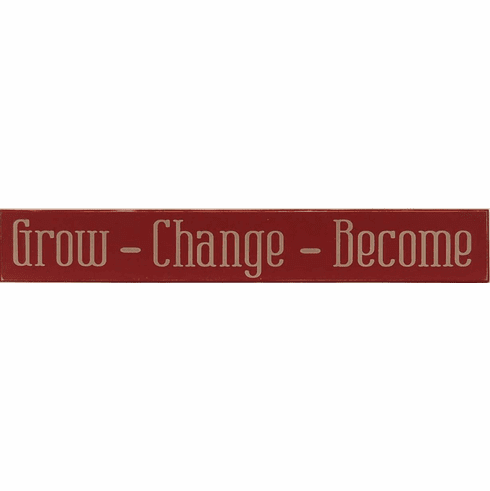 Grow Change Become