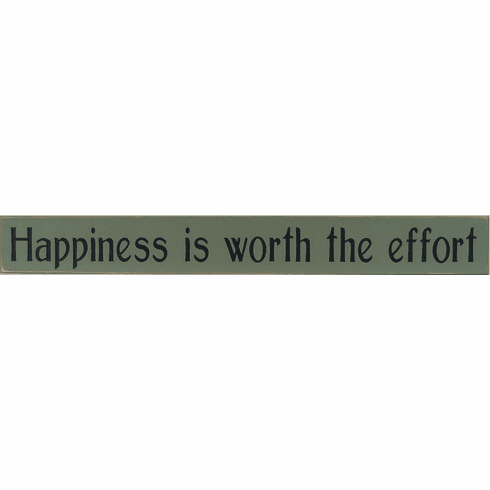 Happiness Is Worth the Effort