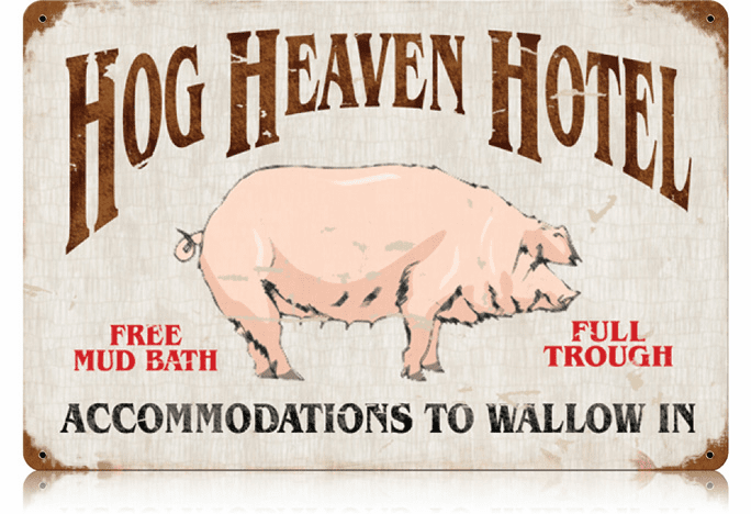 Hog Heaven Hotel - Large Sign