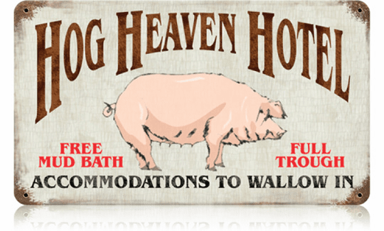 Hog Heaven Hotel - Vintage Hotel Sign