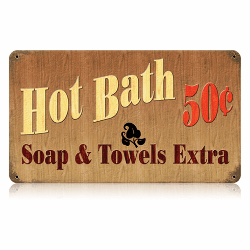 Hot Bath 50 Cents Sign - Bathroom Decor Sign