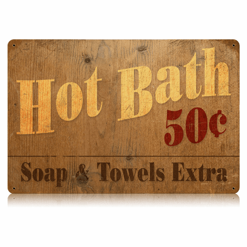 Hot Bath Sign - Metal Bathroom Decor Sign