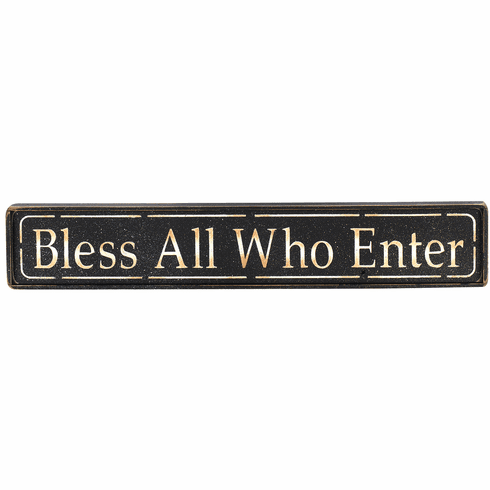 House Blessing - Bless All Who Enter