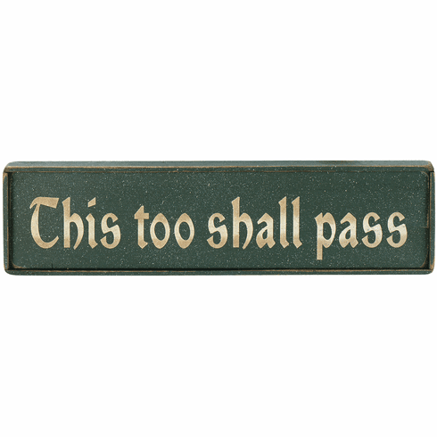 House Gift - This too shall pass