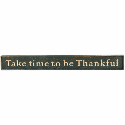 House Warming Gift - Take time to be Thankful