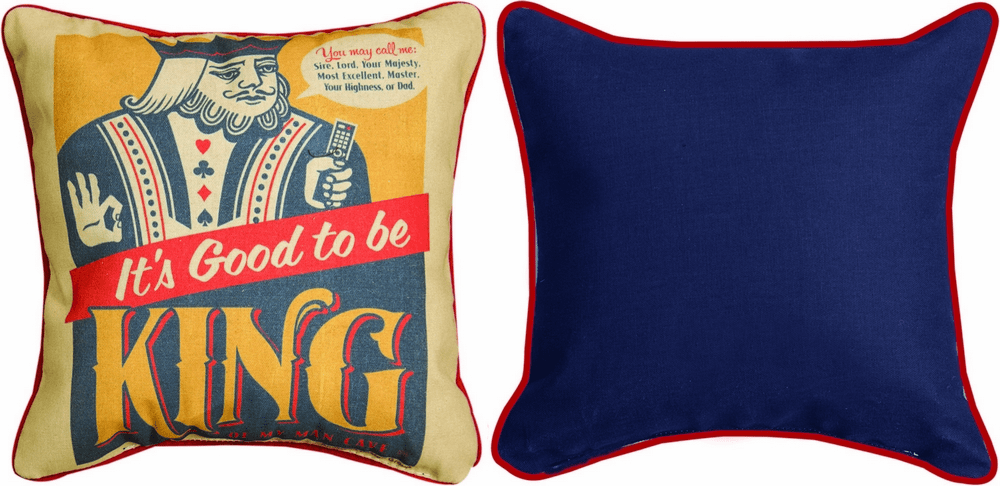 It's Good to be King Pillow
