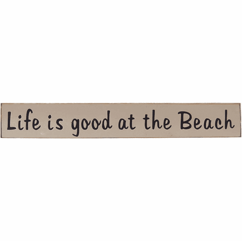 Life Is Good At The Beach - Beach House Sign