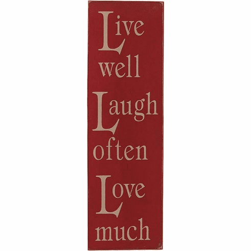 Live Well Laugh Often Love Much Sign (Vertical)