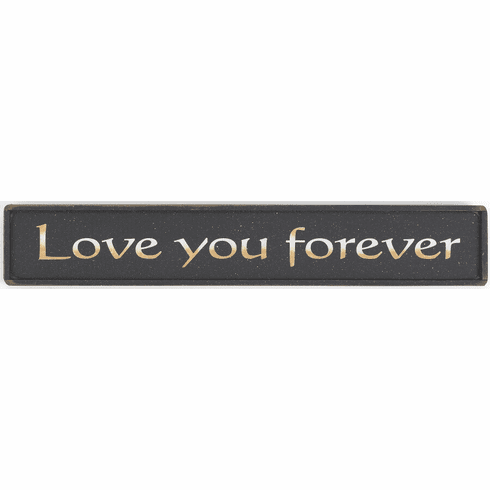 Love you forever - Valentine's Gift