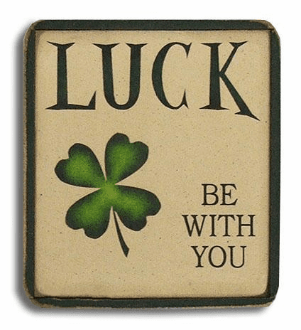 Luck Be WIth You