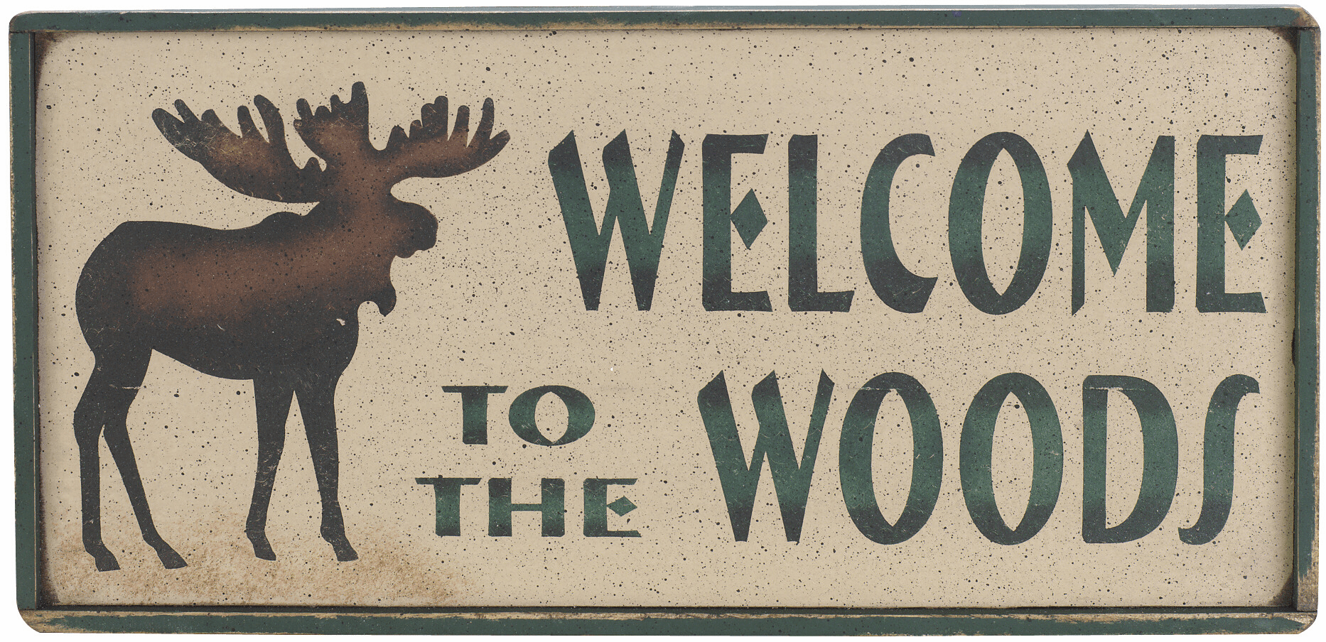 Moose Decor - Welcome to the Woods
