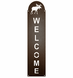 Moose Vertical Welcome Sign in 2 Sizes