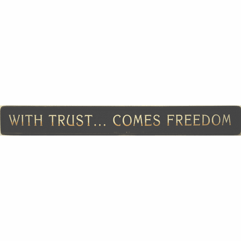 Motto for Teens - With Trust . . . Comes Freedom