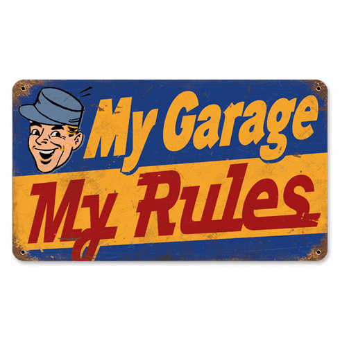 My Garage My Rules Sign - Rusted Looking Garage Sign