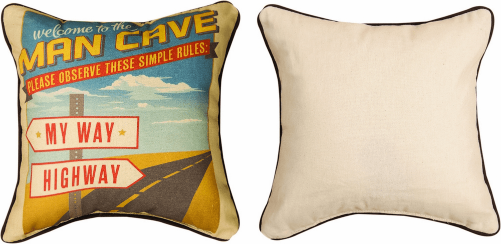 My Way or Highway Man Cave Pillow
