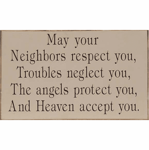 Neighbors Respect You & Heaven Accept You - Religious Thought