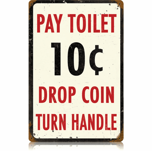 Outhouse Sign - Pay Toilet Humor Sign