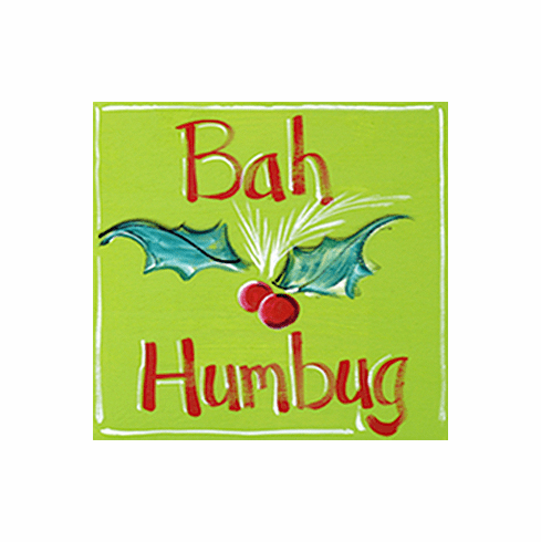Painted Wood, Bah Hambug Merry Christmas Sign, 12in x 12in