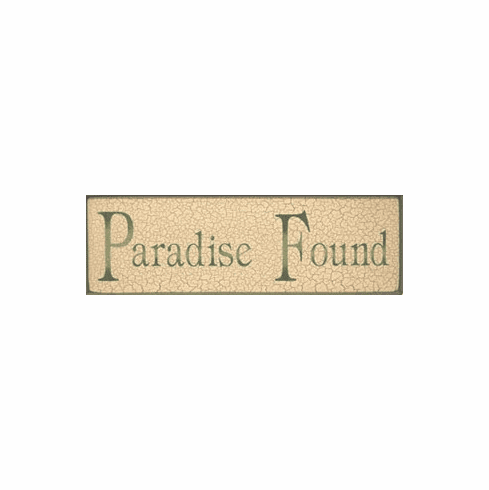 Paradise Found Sign