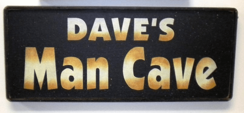 (Personalized) Man Cave