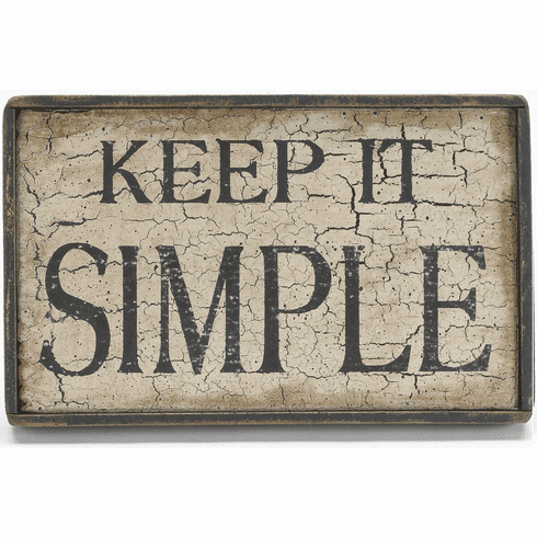 Primitive Decor - Keep It Simple