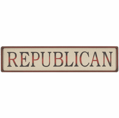 Republican Gift - Republican Sign