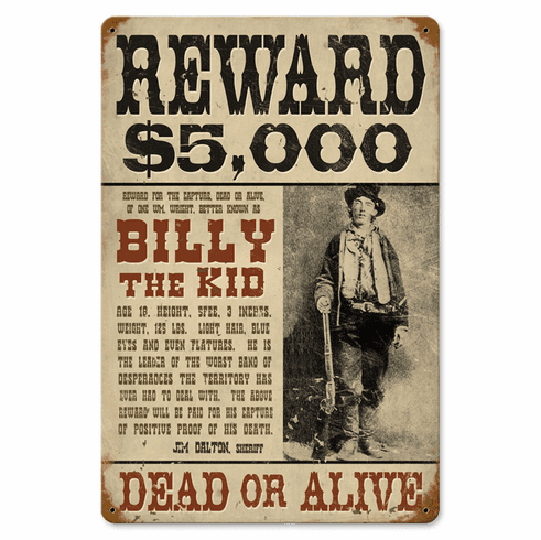 Reward Dead or Alive Billy The Kid Sign