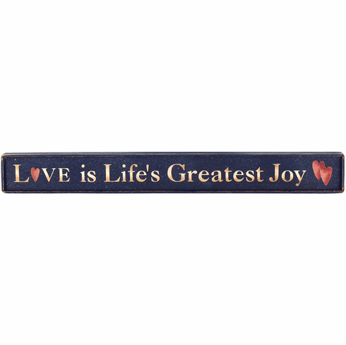 Rustic Cabin Decor - Love is Life's Greatest Joy