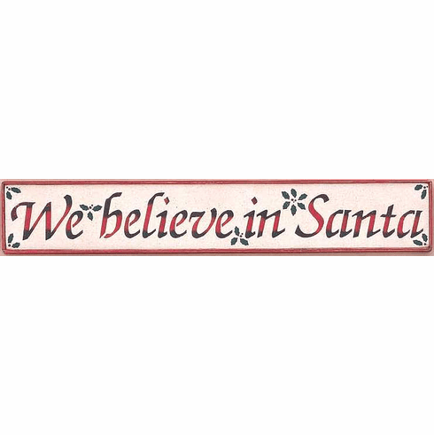 Santa Decoration - We Believe In Santa