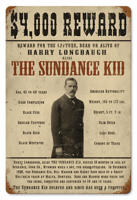 Wanted Dead or Alive Sign - The Sundance Kid